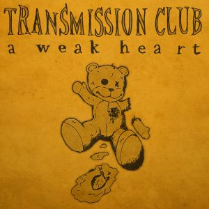 Transmission Club- A Weak Heart (violin)