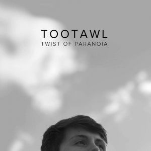 Tootawl - A Twist Of Paranoia (Violin)